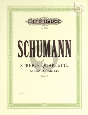 Schumann 3 Quartets Op.41 2 Vi.-Va.-Vc. (Parts) (edited by Friedrich Hermann) (Peters)