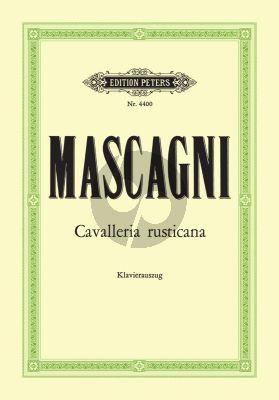 Mascagni Cavalleria Rusticana (Sizilianische Bauernehre) (1890) Oper in einem Aufzug Text dt. / ital. Klavierauszug Soldan Peters