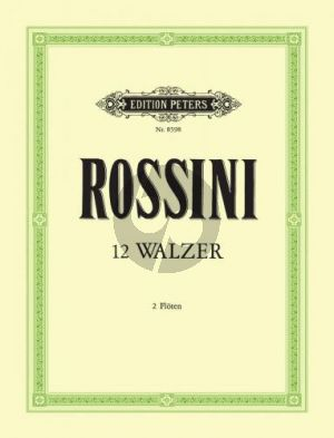 Rossini 12 Walzer 2 Flöten (edited by Marlaena Kessick)