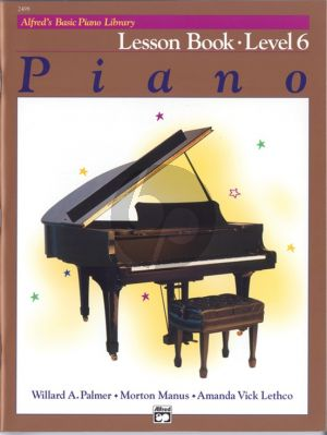 Alfred Basic Piano Lesson Book Level 6