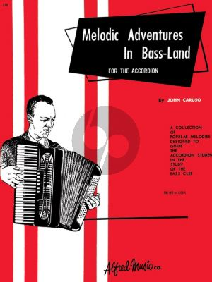 Caruso Melodic Adventures in Bass-Land (Palmer-Hughes Accordion Course)