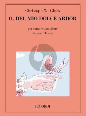 Gluck O Del Mio Dolce Ardor Soprano or Tenor Voice