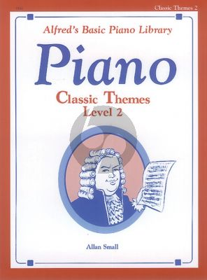 Alfred Classic Themes Level 2 Piano solo (arr. Alan Small) (elementary level)