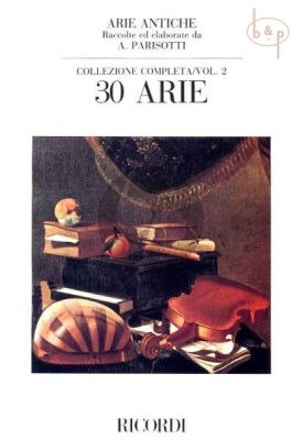Arie Antiche 30 Arie Vol.2  Medium High Voice and Piano