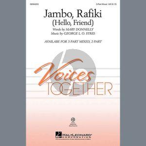 Jambo, Rafiki (Hello, Friend)