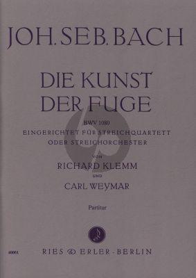 BachKunst der Fuge BWV 1080 String Quartet or Stringchorchstra Fullscore (arr. Richard Klemm and Carl Weymar)