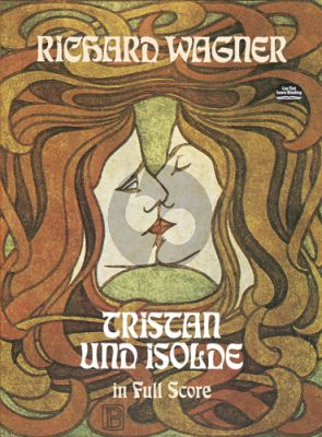 Wagner Tristan und Isolde Full Score (Dover)