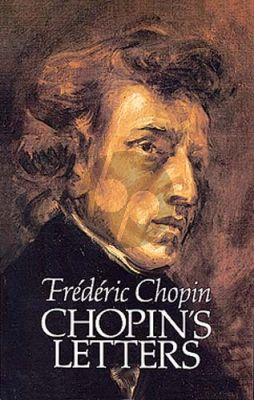 Voynich Chopin's Letters (paperb.) (Dover)