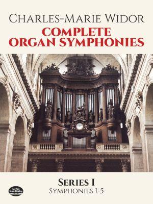 Widor Complete Organ Symphonies Series 1
