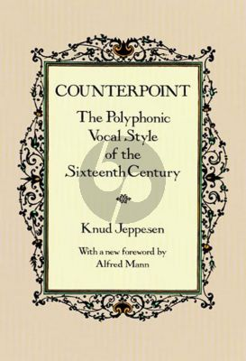 Jeppesen Counterpoint (The Polyphonic Vocal Style of the 16th Century)