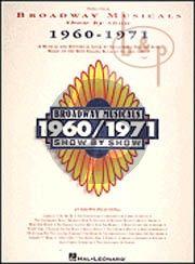 Broadway Musicals 1960 - 1971