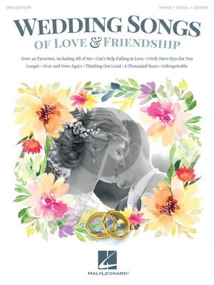 Wedding Songs of Love & Friendship Piano-Vocal-Guitar