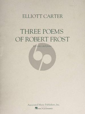 Carter 3 Poems of Robert Frost Medium Voice and Piano