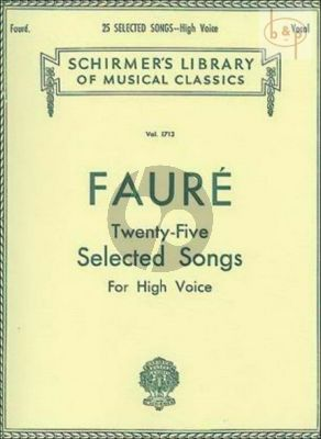 Faure 25 Selected Songs for High Voice and Piano