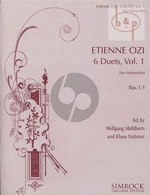 Ozi 6 Duets Vol.1 (No.1-3) 2 Violoncellos (Stahmer-Mehlhorn)