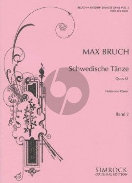 Bruch Swedish Dances Op. 63 Vol. 2 No. 8 - 14 Violin and Piano