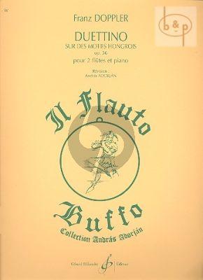 Duettino sur des Motifs Hongrois Op.36 2 Flutes - Piano