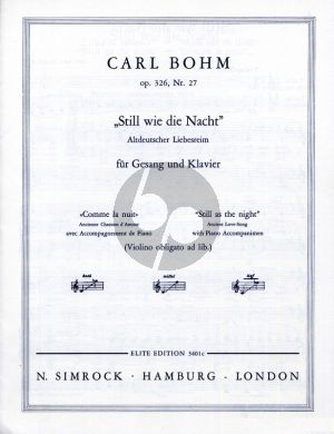 Bohm Still wie die Nacht Op. 326 No. 27 Low Voice (Violin obligat ad.libitum) (german/english/french)