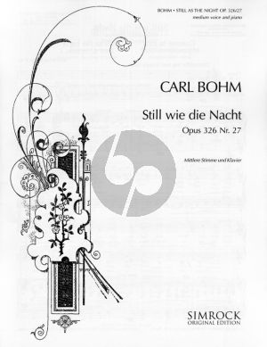 Bohm Still wie die Nacht Op. 326 No. 7 Medium Voice (Violin obligat ad.libitum) (german/english/french)