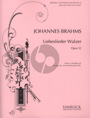 Brahms Liebeslieder Walzer Op.52 for Solo and Mixed Voices with Piano solo (German/English) (edited by Joseph Joachim)