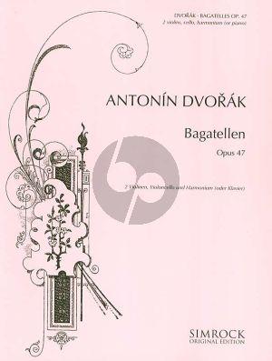 Dvorak Bagatellen Op.47 2 Violins-Violoncello with Piano or Harmonium (Score/Parts)