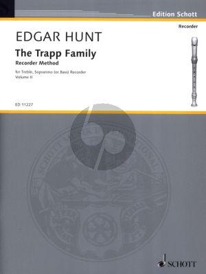 Hunt The Trapp Family Recorder Method Vol.2 for Treble, Sopranino (or Bass) Recorder