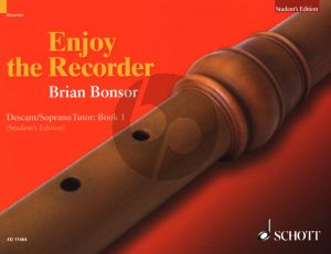 Bonsor Enjoy the Recorder Vol.1 Student's Book Descant Recorder (A comprehensive method for group, individual and self tuition)