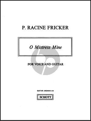 Racine Fricker O Mistress Mine (Voice[Tenor] and Guitar)