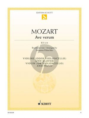 Mozart Ave Verum KV 618 Violine(oder Violoncello)-Klavier (Johannes Palaschko) (Grade 2)