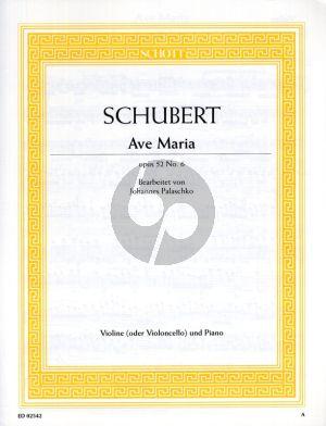 Schubert Ave Maria B-dur Op.52 No.6 D. 839 (1825) Violine oder Violoncello und Klavier (Bearbeitet von Johannes Palaschko)