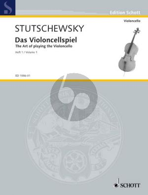 Stutschewsky The Art of playing the Violoncello Vol.1 (A system of study from the very beginning to a stage of perfection)
