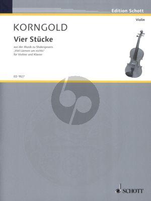 Korngold 4 Stücke Op.11 fur Violine-Klavier (Aus der Musik zu 'Viel Larmen um Nichts')