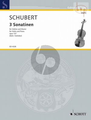Schubert 3 Sonatinen Op.137 Violine und Klavier (edited by Heinz Schroter and Gunter Kehr)