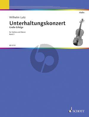 Unterhaltungs Konzert Vol. 2 Violine und Klavier (edited by Wilhelm Lutz)