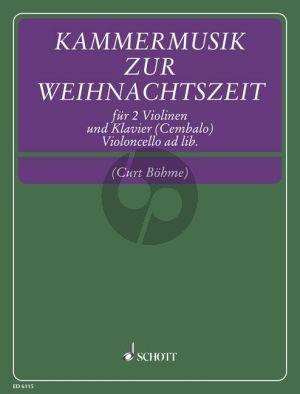 Kammermusik zur Weihnachtszeit 2 Violins-Piano (Cello ad.lib.) (Curt Bohme)