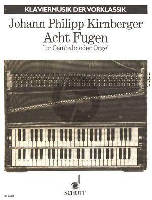 Kirnberger 8 Fugen für Cembalo oder Orgel (man.)