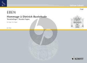 Eben Hommage a Dietrich Buxtehude Orgel (Toccatenfugue)