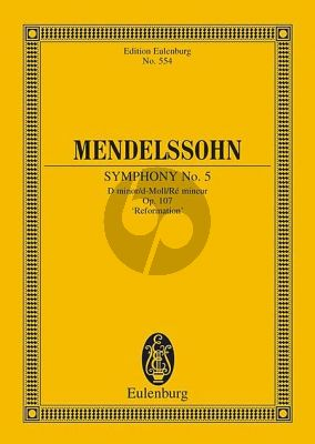 "Mendelssohn Symphony No.5 d-minor Op.107 ""Reformation"" Study Score"