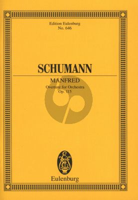 Schumann Manfred Ouverture Op.115 Orchestra (Study Score)