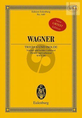 Tristan und Isolde WWV 90 Prelude und Liebestod (Study Score)