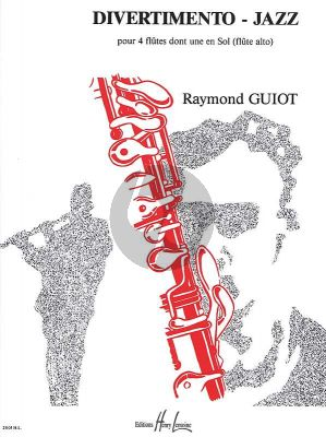 Guiot Divertimento - Jazz for 3 Flutes in C and Alto Flute (Score/Parts)