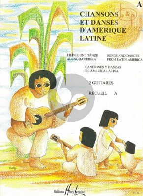 Chansons et Danses d'Amerique Latine:Vol.A