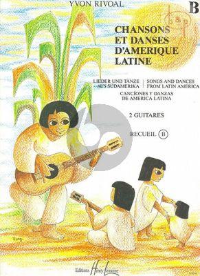 Chansons et Danses d'Amerique Latine:Vol.B