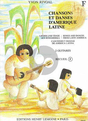 Chansons et Danses d'Amerique Latine: Vol.F
