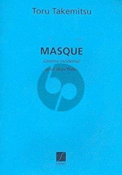 Takemitsu Masque continu incidental No. 1 2 Flutes