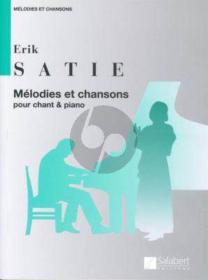 Satie Melodies et Chansons Chant et Piano