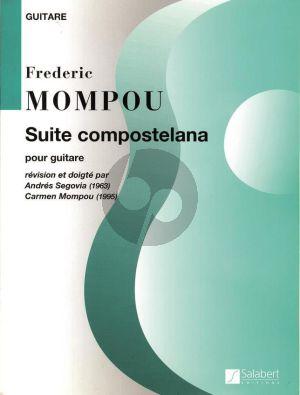 Mompou Suite Compostelana Guitare (Andres Segovia)