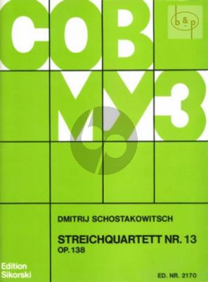 Shostakovich Streichquartett No.13 Op.138 B-moll Stimmen