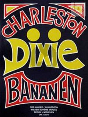 Charleston-Dixie & Bananen