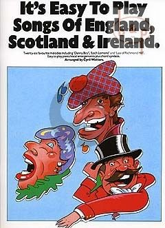 Its Easy to Play Songs England-Ireland-Scotland